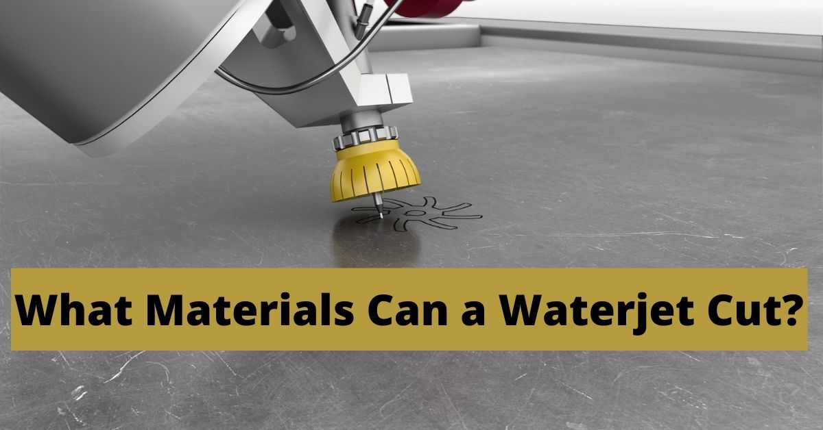 what can waterjet cut